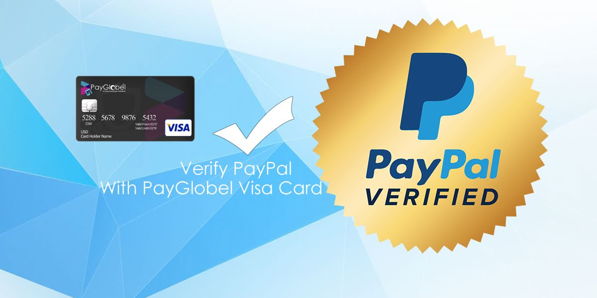 How To Verify PayPal Account With PayGlobel Virtual Visa Card